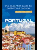 Portugal - Culture Smart!, Volume 82: The Essential Guide to Customs & Culture
