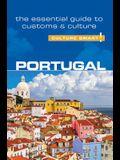 Portugal - Culture Smart!, Volume 82: The Essential Guide to Customs & Culture