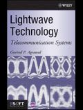 LightWave Technology: Telecommunication Systems [With CDROM]