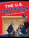 The U.S. Constitution: Discover How Democracy Works with 25 Projects