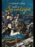 The Untold Story of the Battle of Saratoga: A Turning Point in the Revolutionary War
