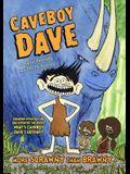 Caveboy Dave 1: More Scrawny Than Brawny