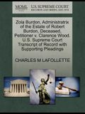 Zola Burdon, Administratrix of the Estate of Robert Burdon, Deceased, Petitioner V. Clarence Wood. U.S. Supreme Court Transcript of Record with Suppor