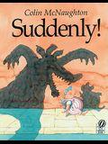 Suddenly!: A Preston Pig Story