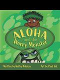 Aloha and the Worry Monster