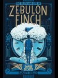 The Death and Life of Zebulon Finch, Volume Two, 2: Empire Decayed