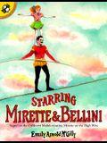 Starring Mirette & Bellini