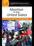 Abortion in the United States: A Reference Handbook, 2nd Edition