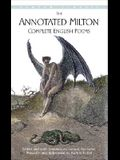 The Annotated Milton: Complete English Poems