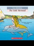 Bilingual Tales: La sirenita / The Little Mermaid (Spanish Edition)