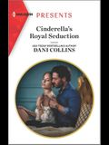 Cinderella's Royal Seduction