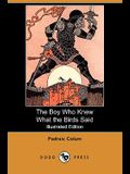 The Boy Who Knew What the Birds Said (Illustrated Edition) (Dodo Press)