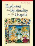 Exploring the Spirituality of the Gospels