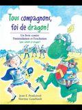 Tous Compagnons, Foi de Dragon!: Un Livre Contre l'Intimidation Et l'Exclusion