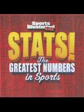 Sports Illustrated Kids Stats!: The Greatest Number in Sports