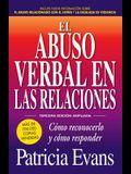 El Abuso Verbal En Las Relaciones (the Verbally Abusive Relationship): Como Reconocerlo y Como Responder