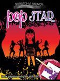 Scratch & Stencil: Pop Star [With Stencils and Black Scratch Paper]