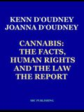 Cannabis: The Facts, Human Rights and the Law: The Report
