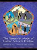 Cengage Advantage Books: The Generalist Model of Human Service Practice (with Chapter Quizzes and Infotrac) [With Infotrac]