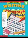 Scholastic Success With: Writing Workbook: Grade 5