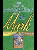Gospel According to St. Mark [With Catholic Lectionary Guide]