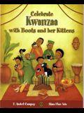 Celebra Kwanzaa Con Botitas y Sus Gatitos / Celebrate Kwanzaa with Boots and Her Kittens (Spanish Edition)