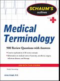 Schaum's Outlines: Medical Terminology