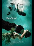 Rain Scald: Poems