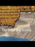 The Dead Sea Scrolls: Catalog of the Exhibition of Scrolls and Artifacts from the Collections of the Israel Antiquities Authority at the Pub