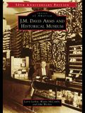 J.M. Davis Arms and Historical Museum (50th Anniversary Edition)