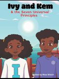 Ivy and Kem and The Seven Universal Principles
