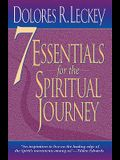 7 Essentials for the Spiritual Journey