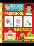 Brain Games Kids - Preschool - 301 Questions and Answers - Pi Kids