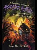 A Babysitter's Guide to Monster Hunting #3: Escape from Sunshine Island