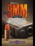 9mm - Guide to America's Most Popular Caliber