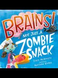 Brains: Not Just a Zombie Snack