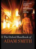 The Oxford Handbook of Adam Smith
