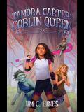 Tamora Carter: Goblin Queen