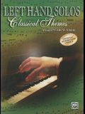 Left-Hand Solos -- Classical Theme, Bk 1: Left Hand Alone