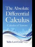 The Absolute Differential Calculus (Calculus of Tensors)