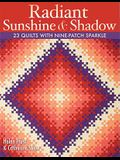 Radiant Sunshine & Shadow- Print on Demand Edition