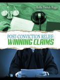 Post-Conviction Relief: Winning Claims