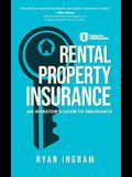 Rental Property Insurance: An Investor's Guide to Insurance