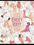 Every Body: An Honest and Open Look at Sex from Every Angle