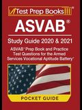 ASVAB Study Guide 2020 & 2021 Pocket Guide: ASVAB Prep Book and Practice Test Questions for the Armed Services Vocational Aptitude Battery [Includes D