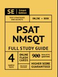 Psat/NMSQT Full Study Guide: Complete Subject Review with Online Video Lessons, 4 Full Practice Tests, 900 Realistic Questions Both in the Book and
