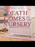 Death Comes to the Nursery Lib/E