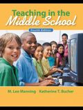 Teaching In the Middle School (4th Edition)