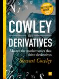 Derivatives in a Day: Everything You Need to Master the Mathematics Powering Derivatives