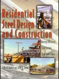 Residential Steel Design and Contruction: Energy Efficiency, Cost Savings, Code Compliance